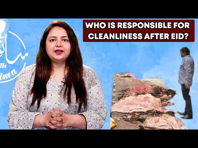 Who Is Responsible For Cleanliness After Eid?
