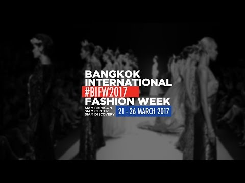 Bangkok International fashion Week 2017 - TUBE GALLERY