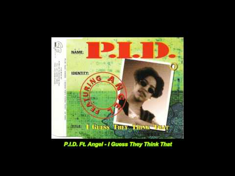 P.I.D. - I Guess They Think That (Extended...