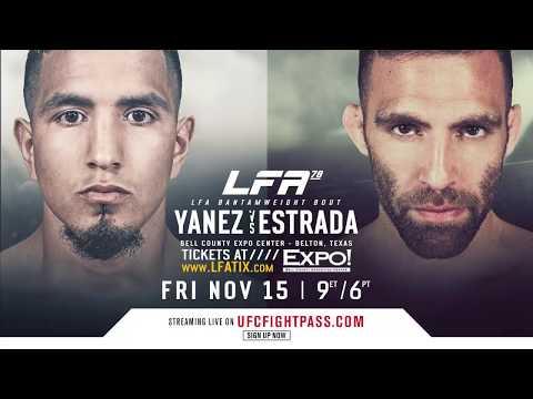 LFA 78: Yanez vs. Estrada