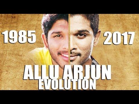 ALLU ARJUN Evolution (1985-2017)