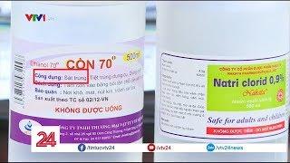 Tình trạng thả nổi chất lượng cồn y tế, nước muối sinh lý  - Tin Tức VTV24