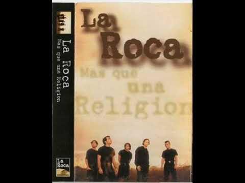Mas Que Una Religion (1997) - La Roca (Album Completo)