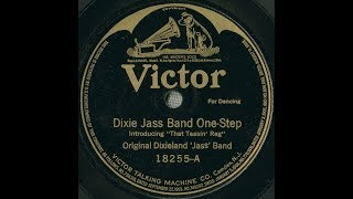 "Original Dixieland Jazz Band ""Dixie Jass Band One Step"" February 26, 1917 FIRST JAZZ RECORD"