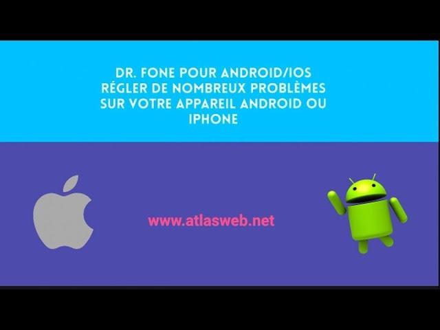 Outils pour régler de nombreux problèmes sur votre appareil Android ou iPhone