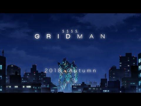 『SSSS.GRIDMAN』公式サイト http://gridman.net/ <作品内容> 『電光超人グリッドマン』を原作として、円谷プロダクションとアニメスタジオ『TRIGGER』...