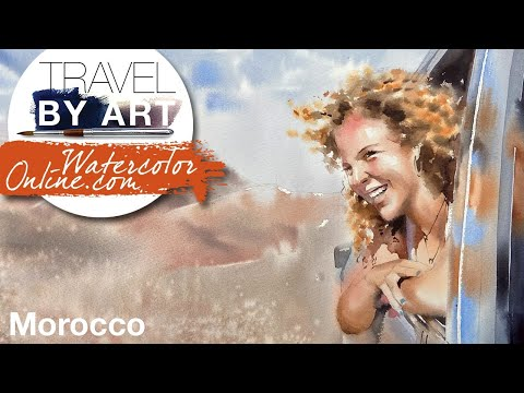 #130 Travel By Art, Ep. 5: Birthday Trip to Morocco (Watercolor Portrait/Dynamic