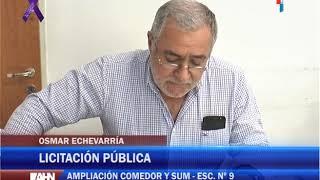 OSMAR ECHEVARRIA   LICITACION PARA LA AMPLIACION DEL COMEDOR Y SUM DE LA ESCUELA Nº 9