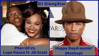 Pharrell vs. Lupe Fiasco ft. Jill Scott (Mashup preview) - Happy Daydreamin