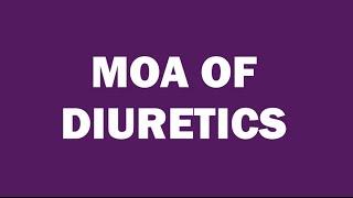 DIURETICS   MECHANISM OF ACTION   MEDBOUYTUBE