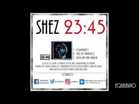SHEZ - 01 - EQUILIBRIO | 23:45 (MIXTAPE)