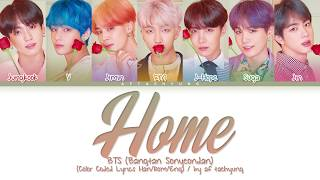 Download lagu BTS (방탄소년단) - HOME (Color Coded Lyrics Han/Rom/Eng)