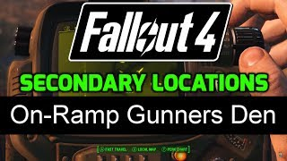 fo4 secondary locations 1 28 on ramp gunners den