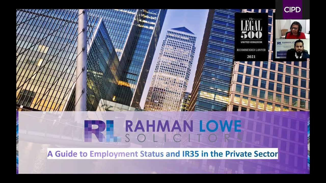 Employment Law update – IR35 & Employment Status (16 Mar 2021) [CIPD East London & Docklands branch]