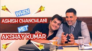 When Ashish Chanchlani Met Akshay Kumar | GOLD