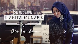 SAJEDEWE - WANITA MUNAFIK  ( COVER ) Vocal Dea Farida L.mp3