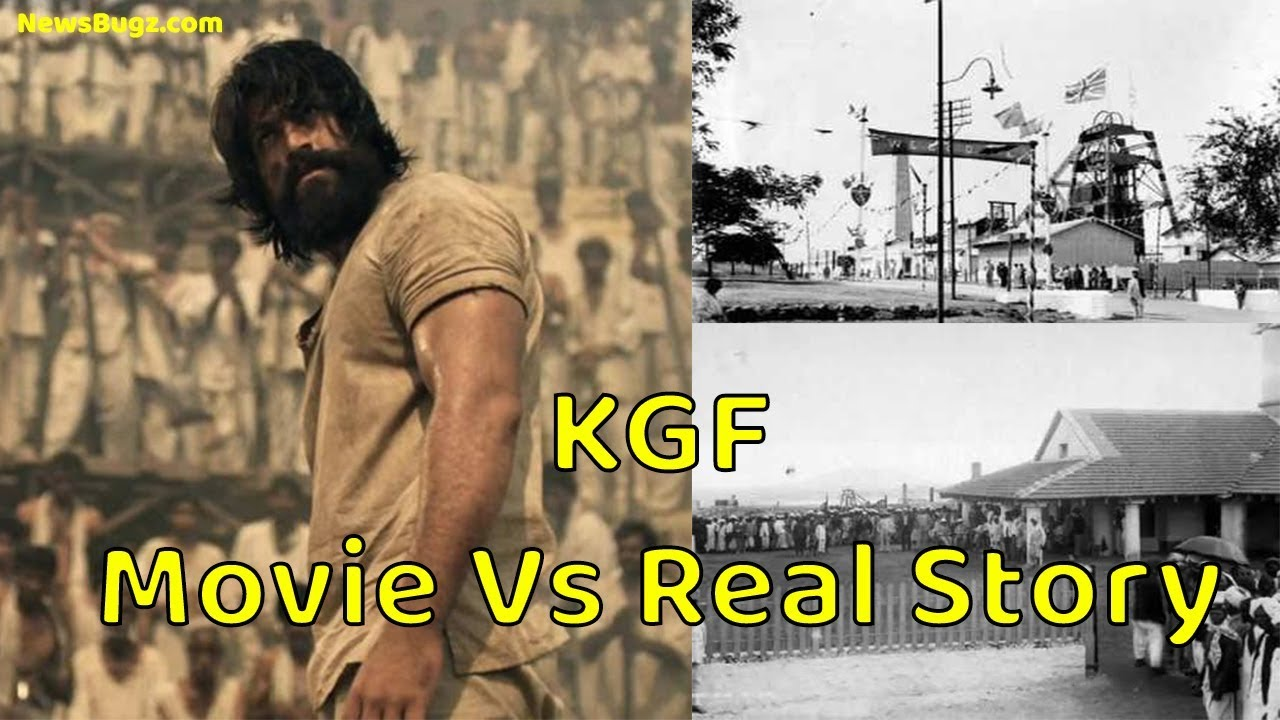 Kgf Movie Vs Real Story History Life Of The People Kolar Gold