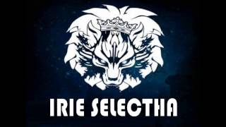 Irie Selectha - Too young to be my lover Riddim