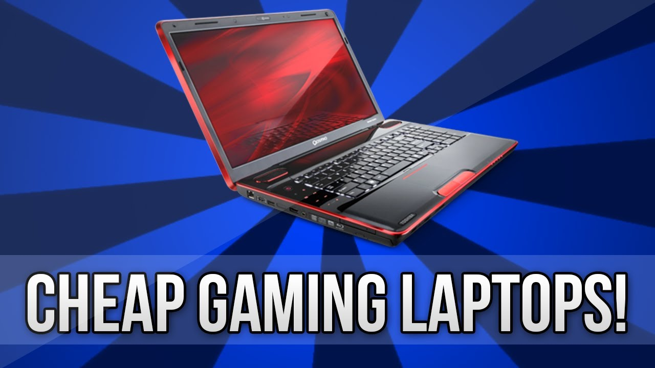 Best Gaming Laptops 2013 Cheap Youtube