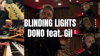 The Weeknd - Blinding Lights (Cover by DONO feat. Gil)