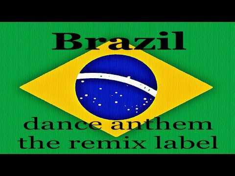 Brazil Dance Anthem