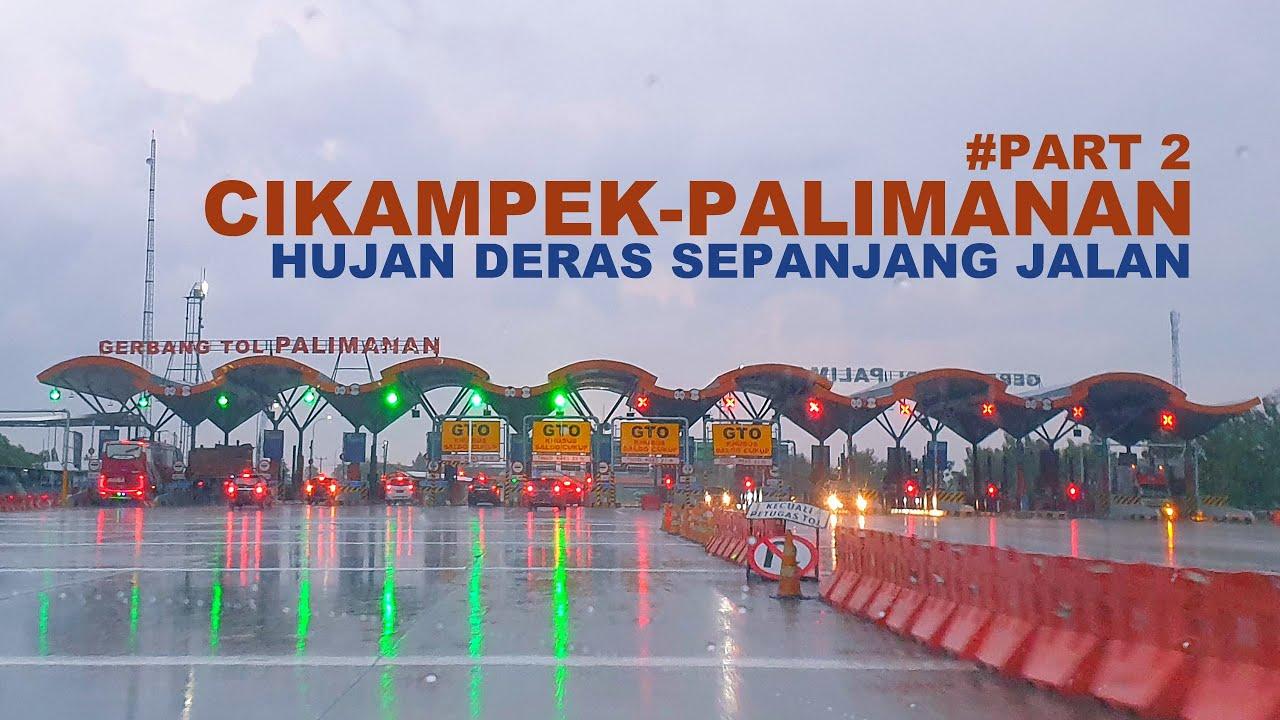 Cikampek Utama - Palimanan via Jalan Tol Cipali (Part 2)