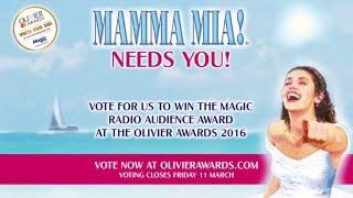 Vote MAMMA MIA! to win the Magic Radio Audience Award at the 2016 Olivier Awards!
