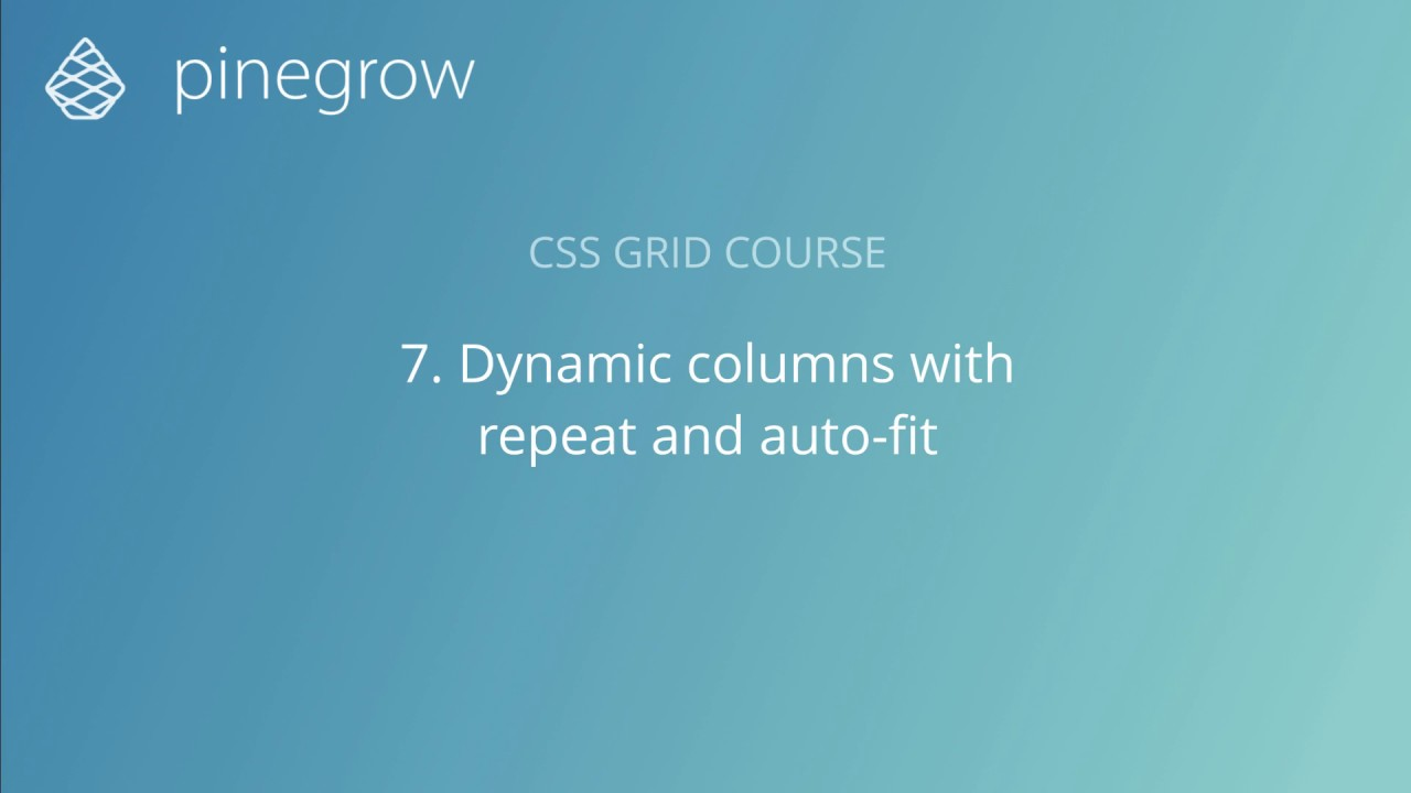 7  Dynamic columns with repeat and auto-fit - Learn CSS Grid with Pinegrow