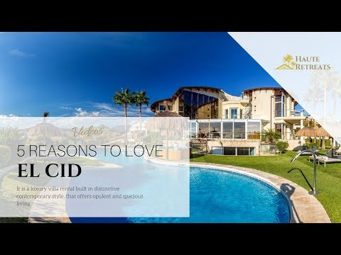 5 Reasons to Love Villa El Cid | Luxury Villa Rentals