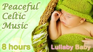 ☆ 8 HOURS ☆ Relaxing CELTIC MUSIC ♫ Celtic Lullabies ☆ Beautiful and Relaxing Mix ☆ Instrumental