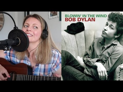 Blowing In The Wind - Bob Dylan - Sabrina Lloyd Cover