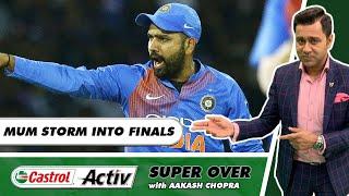 MUMBAI annihilate DELHI & STORM into the FINALS   Castrol Activ Super Over with Aakash Chopra