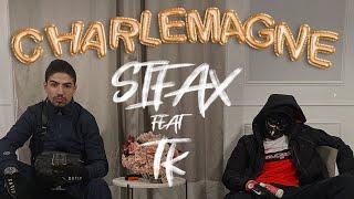 Sifax - Charlemagne ft TK (Clip Officiel)