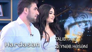 Talıb Tale, Zeynəb Həsənli - Hardasan (10 Qat Şou)