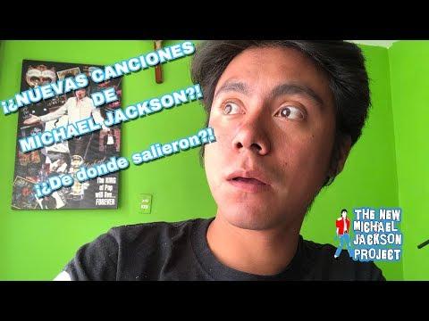 NUEVAS CANCIONES INEDITAS DE MICHAEL JACKSON! NUEVO CD? ¡¿De donde salieron?!