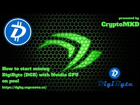 How To Start Mining DigiByte DGB On Pool With Nvidia GPU