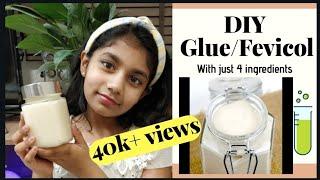 DIY GlueFevicol recipe with 4 ingredients (non toxic,homemade,craft glue)