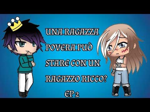 """""""Una Ragazza POVERA Può Stare Con Un Ragazzo RICCO?"""" [ep2] // Gacha Life ITA //"""
