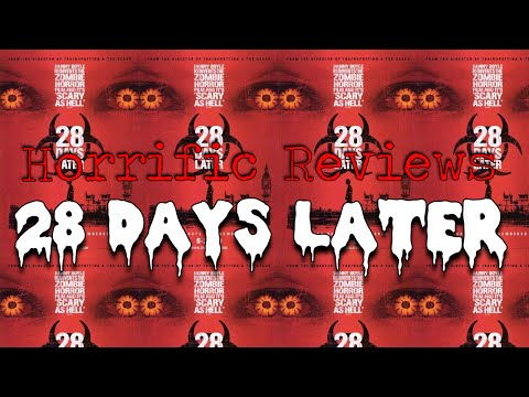 28 Days Later(2003) Horror Movie Review