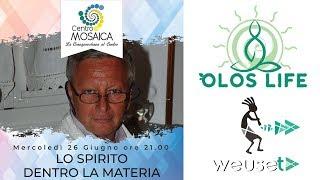 Lo spirito dentro la materia - Prof. Maurizio Grandi, oncologo, immonoematologo, fitoterapeuta
