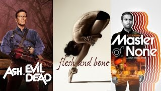Recenzujemy: Ash vs. Evil Dead, Flesh and Bone i Master of None | Jakbyniepaczec