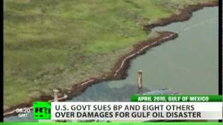 Sued for Spill: US govt takes BP to court over Gulf of Mexico disaster