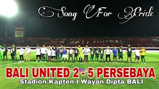 Download Video Nsb12 Pun Diam..!! Menghormati Bonek Saat Anthem Song for Pride Dinyanyikan, Bali Utd Vs Psby 2-5 MP3 3GP MP4