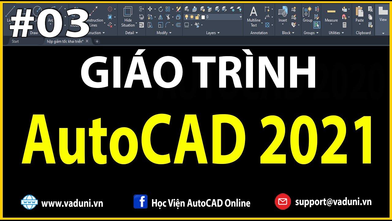 Học AutoCAD  Giáo Trình học AutoCAD 2021 Cơ Bản    Buổi 1