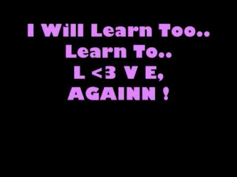 I Will Learn to Love Again - lyrics.com