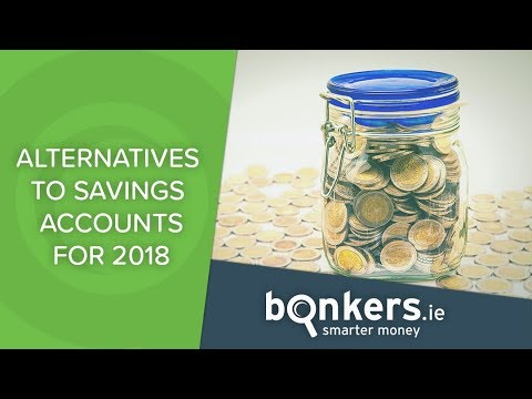 Alternatives to Savings Accounts for 2018