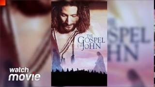 The Visual Bible - The Gospel of John Full Movie