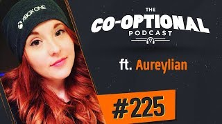 The Co-Optional Podcast Ep. 225 ft. Aureylian