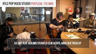 PORTUGAL. THE MAN - Feel It Stills RTL2 Pop Rock Studio