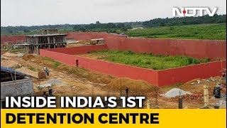 inside-a-detention-centre-being-built-after-assam-citizens-list